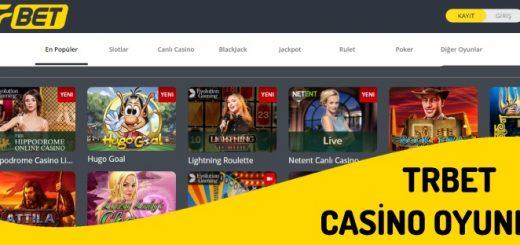 Trbet Casino Oyunları