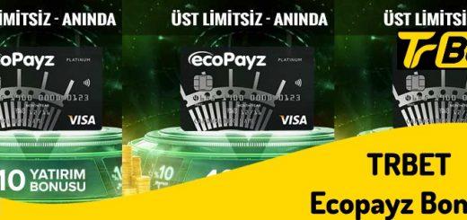 Üst Limitsiz Trbet Ecopayz Para Yatırma Bonusu